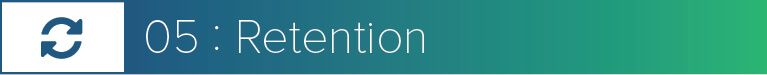 5. Retention